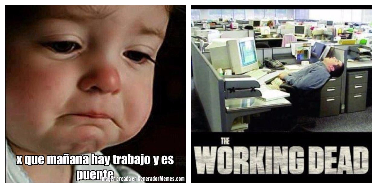 Memes para sobrevivir a un puente en el trabajo