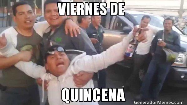 Viernes Quincena Memes Celebrar Que Tenemos Dinero